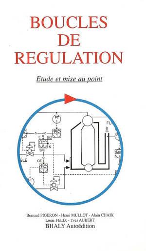 Boucles de régulation : étude et mise au point