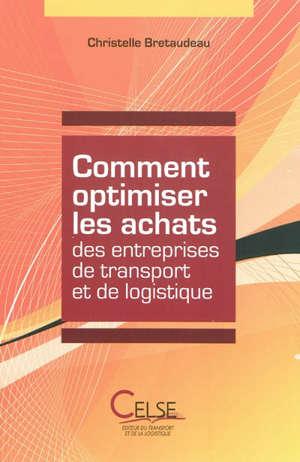 Comment optimiser les achats des entreprises de transport et de logistique