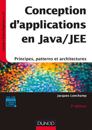 Conception d'applications en Java-JEE : principes, patterns et architectures