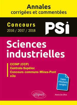 Annales corrigées de sciences industrielles : PSI