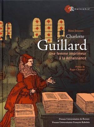 Charlotte Guillard : une femme imprimeur à la Renaissance