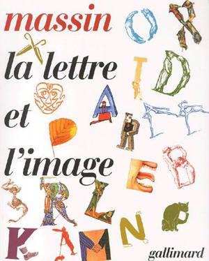 La lettre et l'image : la figuration dans l'alphabet latin du VIIIe siècle à nos jours