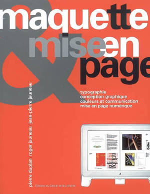 Maquette et mise en page : typographie, conception graphique, couleurs et communication, mise en page numérique