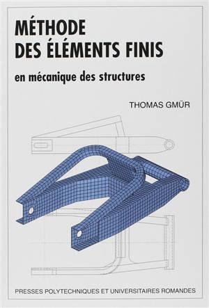 Méthode des éléments finis en mécanique des structures