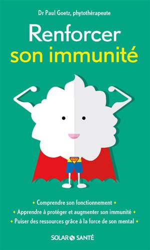 Renforcer son immunité