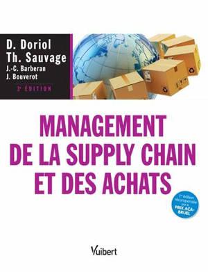 Management de la supply chain et des achats : théories, évolutions et pratiques