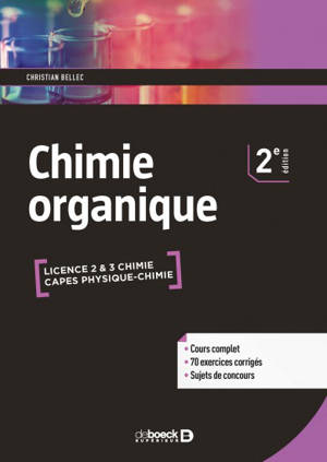 Chimie organique : licence 2 & 3 chimie, Capes physique chimie