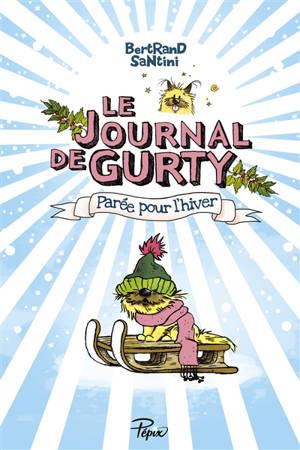 Le journal de Gurty. Volume 2, Parée pour l'hiver