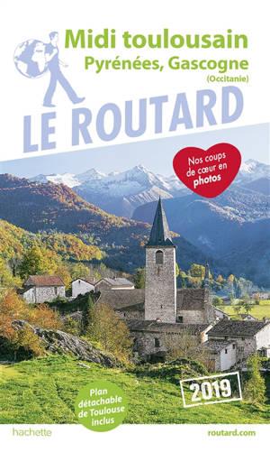 Midi toulousain, Pyrénées, Gascogne : Occitanie : 2019
