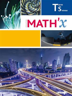 Math'x, terminale S spécifique