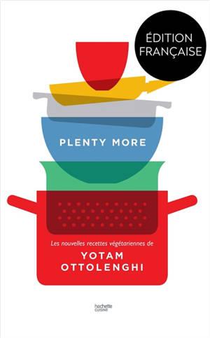 Plenty more : 120 nouvelles recettes végétariennes