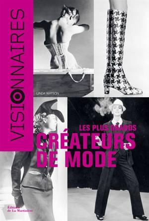 Les plus grands créateurs de mode