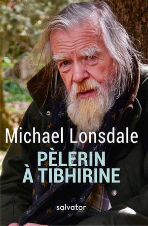 Pèlerin à Tibhirine : mon carnet de voyage