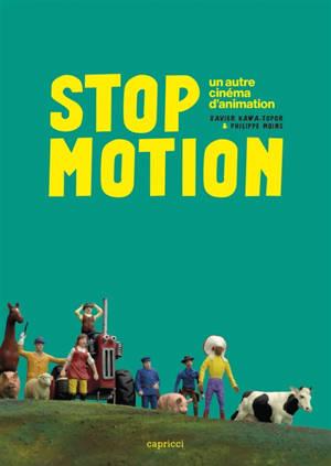 Stop motion : un autre cinéma d'animation
