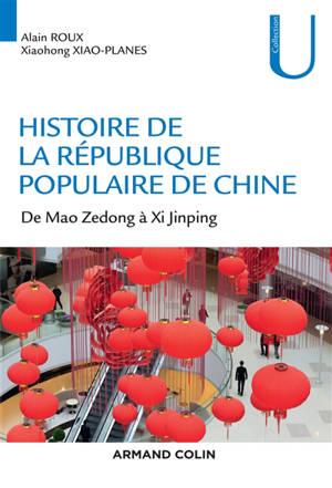 Histoire de la République populaire de Chine : de Mao Zedong à Xi Jinping