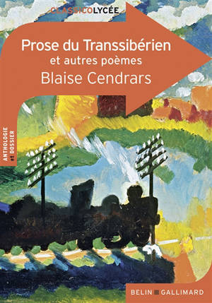 La prose du Transsibérien : et autres poèmes