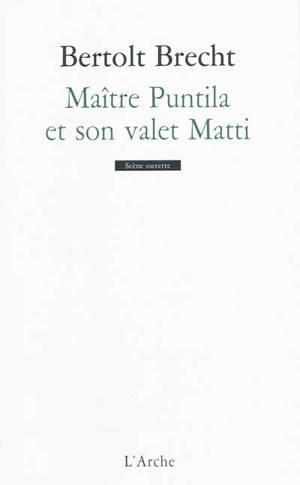 Maître Puntila et son valet Matti