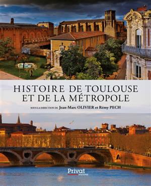 Histoire de Toulouse et de la métropole