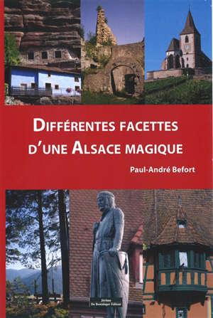 Différentes facettes d'une Alsace magique