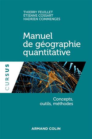 Manuel de géographie quantitative : concepts, outils, méthodes