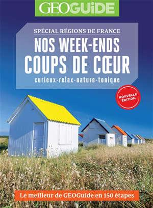 Nos week-ends coups de coeur : spécial régions de France
