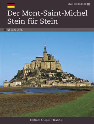 Der Mont Saint-Michel Stein für Stein
