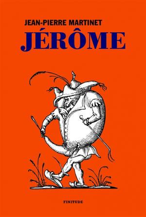 Jérôme : l'enfance de Jérôme Bauche