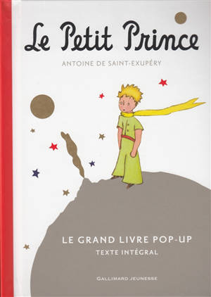 Le Petit Prince : le grand livre pop-up