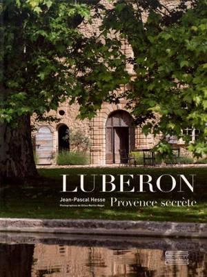 Luberon : Provence secrète