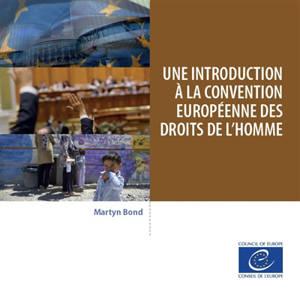 Une introduction à la Convention européenne des droits de l'homme