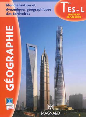 Géographie, terminale ES, L : mondialisation et dynamiques géographiques des territoires : nouveau programme