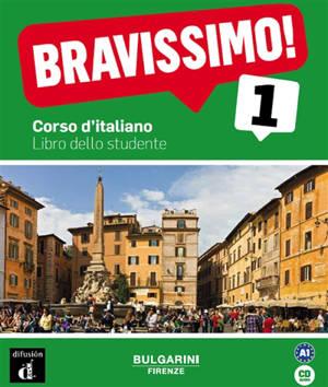 Bravissimo ! 1 : corso d'italiano : libro dello studente
