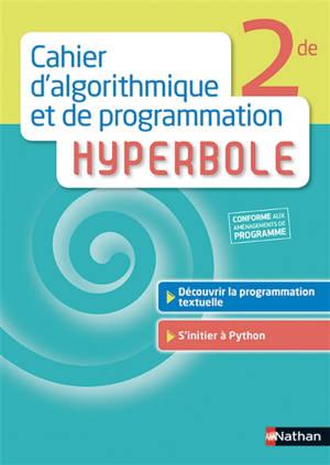 Cahier d'algorithmique et de programmation Hyperbole, 2de