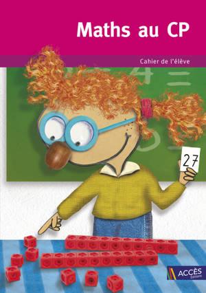 Maths au CP : cahier de l'élève