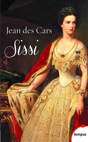 Sissi, impératrice d'Autriche et reine de Hongrie