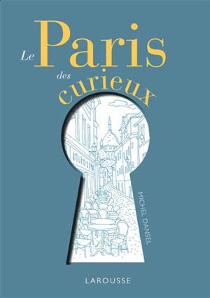 Le Paris des curieux