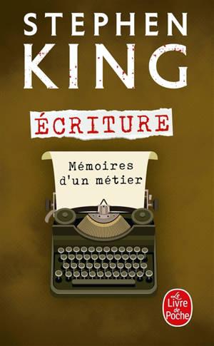 Ecriture : mémoires d'un métier
