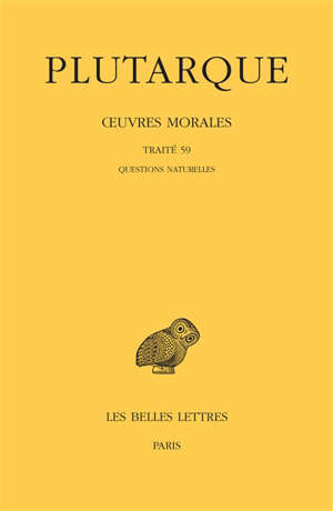 Oeuvres morales. Volume 13-1, Traité 59, questions naturelles