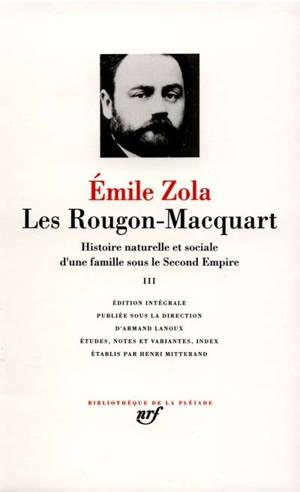 Les Rougon-Macquart : histoire naturelle et sociale d'une famille sous le Second Empire. Volume 3