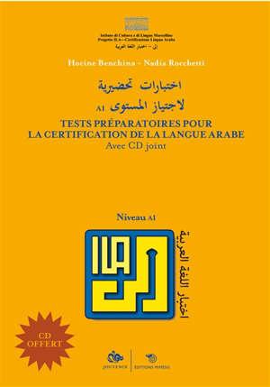 ILA : tests de préparation à la certification de compétence en langue arabe, niveau 1