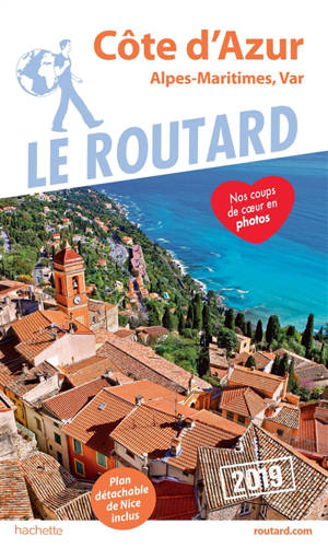 Côte d'Azur : Alpes-Maritimes, Var : 2019