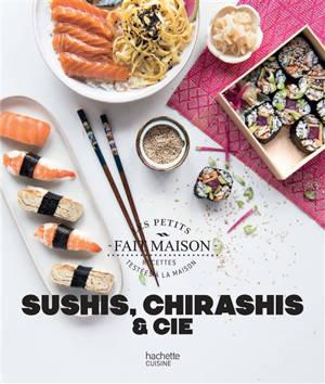 Sushis, chirashis & Cie