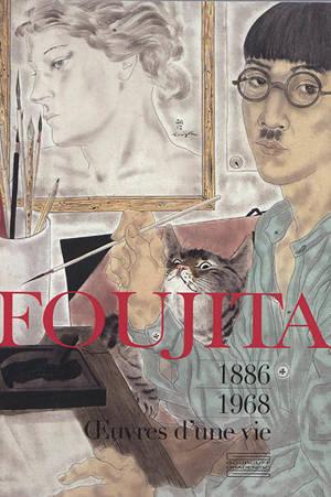 Foujita : oeuvres d'une vie, 1886-1968