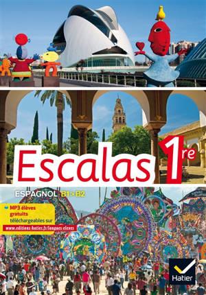 Escalas 1re : espagnol A2+-B1