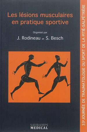 Les lésions musculaires en pratique sportive