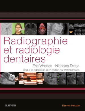 Radiographie et radiologie dentaires