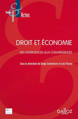 Droit et économie : des divergences aux convergences