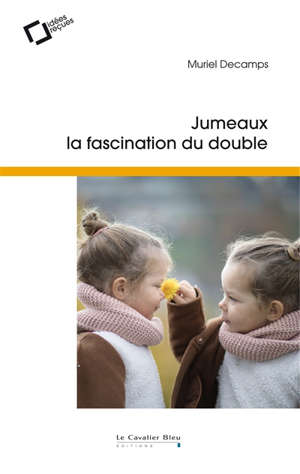 Jumeaux : la fascination du double