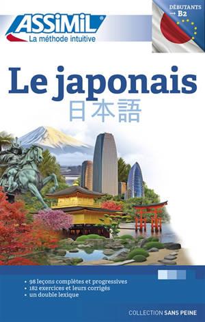 Le japonais : débutants & faux-débutants : niveau atteint B2