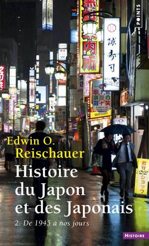 Histoire du Japon et des Japonais. Volume 2, De 1945 à nos jours